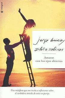 Lectura recomendada: Amarse con los ojos abiertos (J. Bucay y S. Salinas)